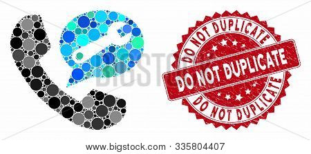 Mosaic phone service message and grunge stamp seal with Do Not Duplicate text. Mosaic vector is formed with phone service message icon and with random round spots. poster