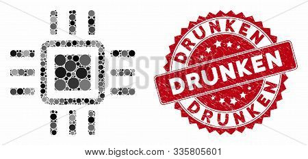 Mosaic Processor And Rubber Stamp Watermark With Drunken Caption. Mosaic Vector Is Created From Proc