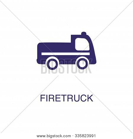 Firetruck Element In Flat Simple Style On White Background. Firetruck Icon, With Text Name Concept T