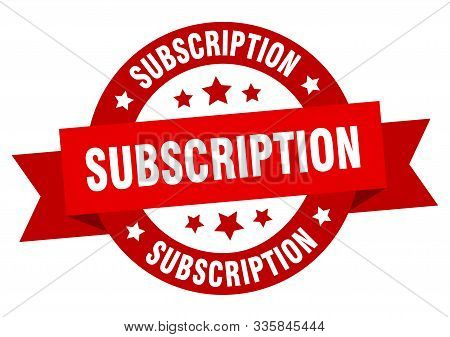 Subscription Ribbon. Subscription Round Red Sign. Subscription