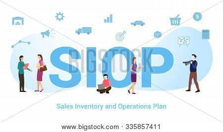 Siop Sales Inventory And Operations Plan Concept With Big Word Or Text And Team People With Modern F