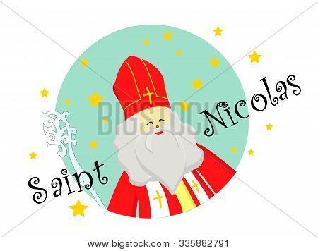 Joyeuses Saint Nicolas, Happy Saint Nicolas In French Language Isolated On White Background.
