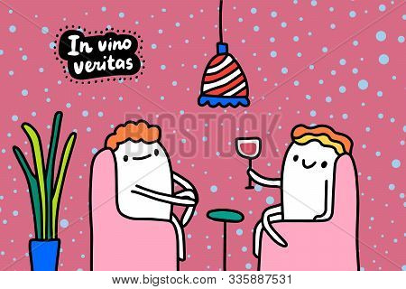 In Vino Veritas Hand Drawn Vector Illustration In Cartoon Comic Style Friends Drinking Together
