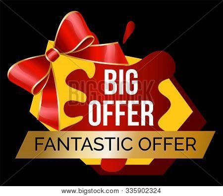 Fantastic Offer Promotion Banner For Sale At Shop. Big Reduction Of Price. Isolated Bot Shape With B