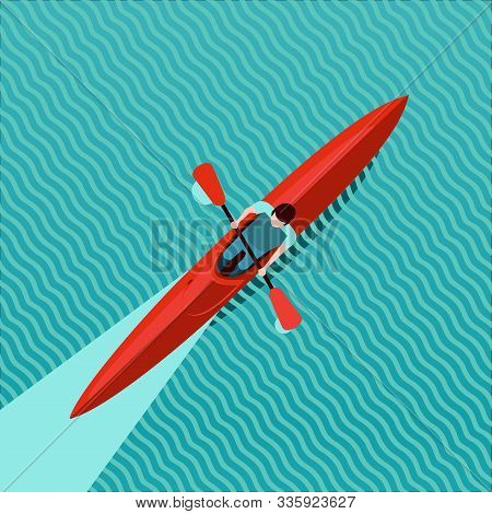 Rowing Man. Top View Of Kayak Boat. Canoe Race Vector Illustration, Flat Style.