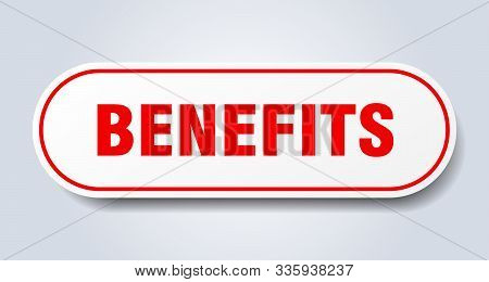 Benefits Sign. Benefits Rounded Red Sticker. Benefits