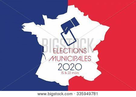 France Election. General Election. Municipal Election. French Colors. Text: Municipal Election (in F