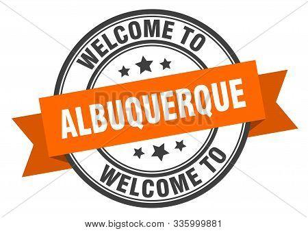Albuquerque Stamp. Welcome To Albuquerque Orange Sign