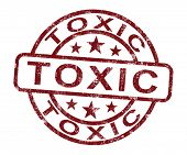 Toxic Stamp Shows Poisonous Lethal And Noxious Substance poster