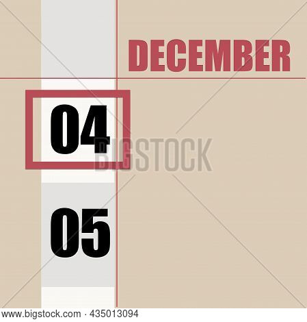 December 4. 4th Day Of Month, Calendar Date.beige Background With White Stripe And Red Square, With