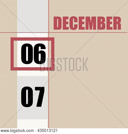 December 6. 6th Day Of Month, Calendar Date.beige Background With White Stripe And Red Square, With