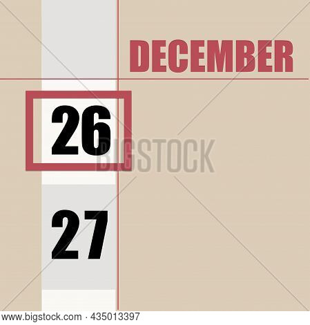 December 26. 26th Day Of Month, Calendar Date.beige Background With White Stripe And Red Square, Wit