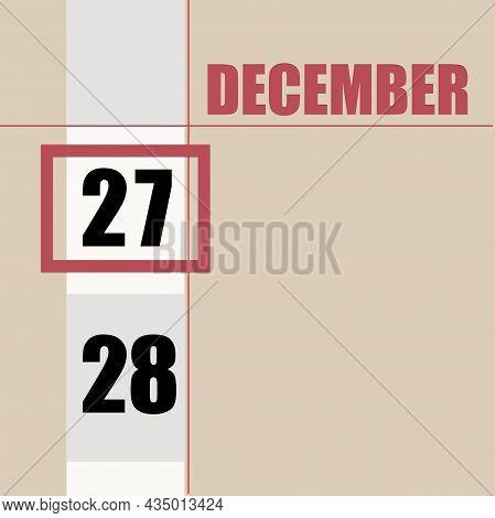 December 27. 27th Day Of Month, Calendar Date.beige Background With White Stripe And Red Square, Wit