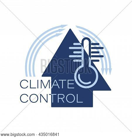 Climate Control. Cooling And Heating Systems Logo, Icon. Emblem Design For Climate Control In House.