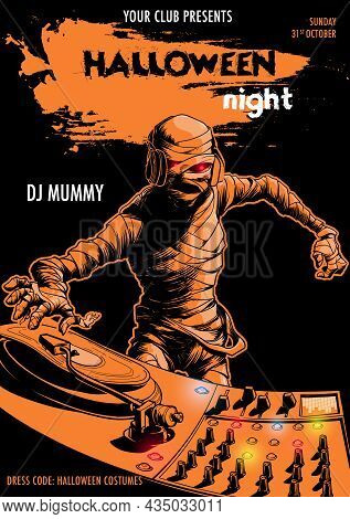 Egyptian Pharaoh Mummy Mixing Music On A Dj Mixer. Black And Orange Halloween Party Flyer Template.
