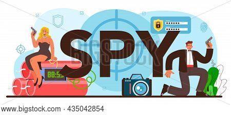 Spy Typographic Header. Secret Agent Or Fbi Investigating Crime