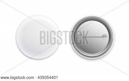 Pin Badges. Realistic White Round Empty Button. Metal 3d Merchandise Sign. Souvenir Plastic Badging