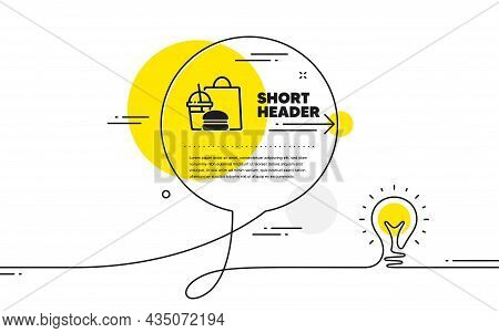 Food Delivery Icon. Continuous Line Idea Chat Bubble Banner. Meal Order Sign. Fast Food Symbol. Fast