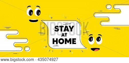 Stay Home Slogan. Cartoon Face Chat Bubble Background. Coronavirus, Covid 19 Quote. Quarantine Messa