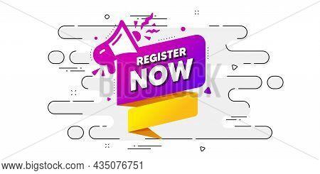 Register Now Paper Banner. Geometric Ad Banner On Flow Pattern. Free Registration Tag. Megaphone Mes
