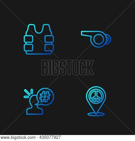 Set Line Location Peace, Protest, Bulletproof Vest And Whistle. Gradient Color Icons. Vector