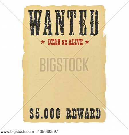 Vintage Western Reward Placard. Wanted Dead Or Alive Poster Template