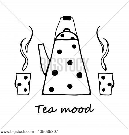 Teapot And Cup. Doodle Style Drawing. Tall Kettle And Two Cups. Smoke, Steam Above Cups. Poster For