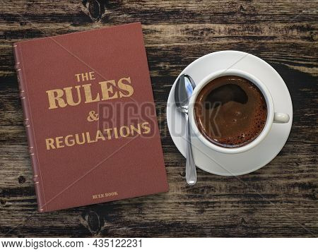 Rules and regulation book and cofee cup on wooden table. Comlience. 3d illustration