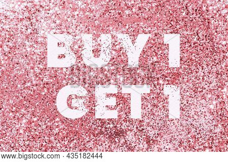 Buy 1 get 1 glittery message typography