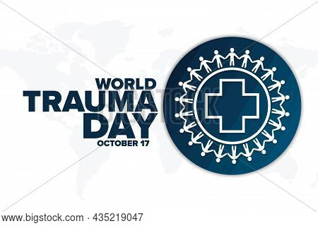 World Trauma Day. October 17. Holiday Concept. Template For Background, Banner, Card, Poster With Te
