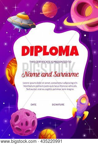 Cartoon Flying Saucer And Space Rocket In Starry Galaxy Kids Diploma Certificate. Education School O
