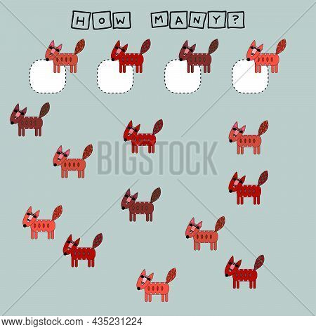 How Many Counting Game With Funny  Foxes. Worksheet For Preschool Kids, Kids Activity Sheet, Printab