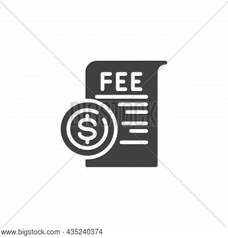 Dollar Coin, Fee Vector Icon. Filled Flat Sign For Mobile Concept And Web Design. Fee Payment Glyph
