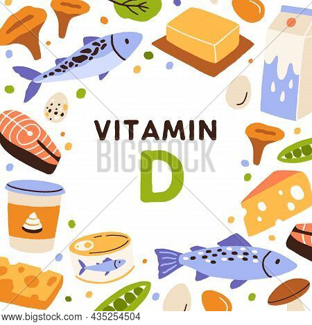 Food Sources Of Vitamin D. Card With Natural Nutrients Enriched With Vitamine. Organic Nutrition Fra