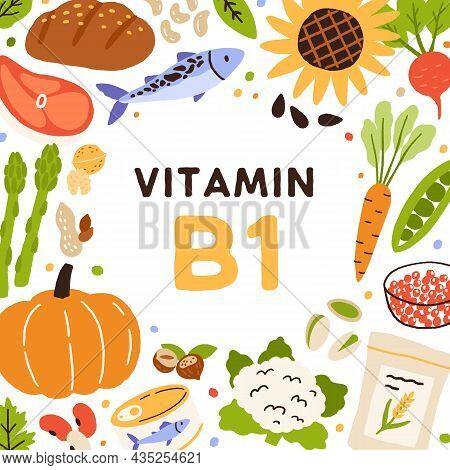 Vitamin B1, Frame With Vitamine Food. Circle Of Healthy Organic Vegetables, Fruits, Fish, Nuts And C