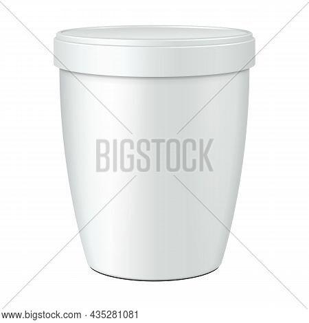 Mockup Cup Tub Food Plastic Container For Dessert, Yogurt, Ice Cream, Sour Cream Or Snack. Illustrat