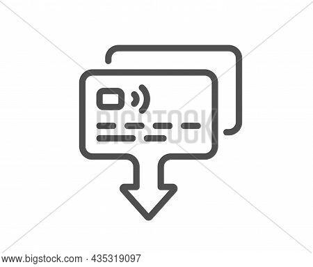 Credit Card Line Icon. Send Money Payment Sign. Receive Transaction Symbol. Quality Design Element.