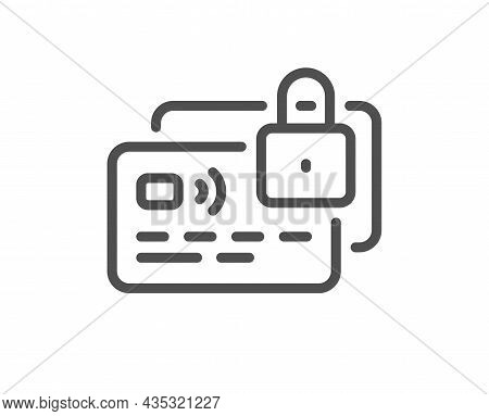 Credit Card Line Icon. Locked Bank Money Payment Sign. Non-cash Pay Symbol. Quality Design Element.