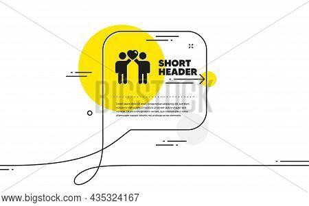 Friends Couple Icon. Continuous Line Chat Bubble Banner. Friendship Sign. Assistance Business Symbol