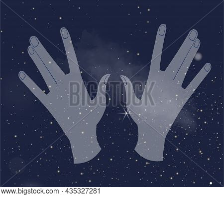 Hands In Sky. Mystical Poster With Night Sky And Stars. Symbol Of Magic, Alchemy And Spiritualism. D