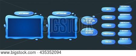 Game Streaming Overlay Panels And Buttons With Water Texture. Template Of Webcam Video App Design. V