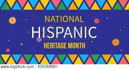 National Hispanic Heritage Month. Poster, Card, Banner And Background. Vector Illustration