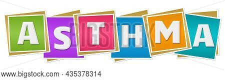 Asthma Text Written Over Colorful Horizontal Background.