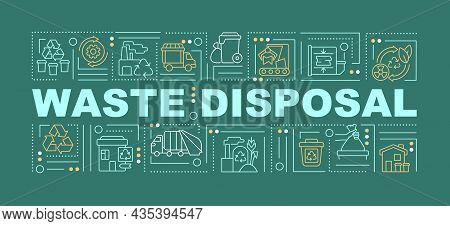 Waste Disposal And Processing Word Concepts Banner. Garbage Processing. Infographics With Linear Ico