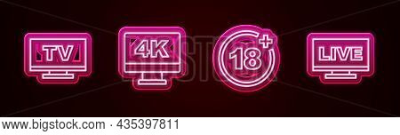 Set Line Smart Tv, Screen Tv With 4k, Plus 18 Movie And Live Stream. Glowing Neon Icon. Vector