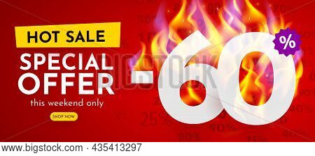 60 Percent Off. Hot Sale Banner With Burning Numbers. Discount Poster.