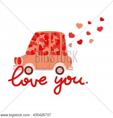Vector Hand Drawn Illustration Of Cute Car With Pink And Red Hearts And Slogan Love You For Valentin