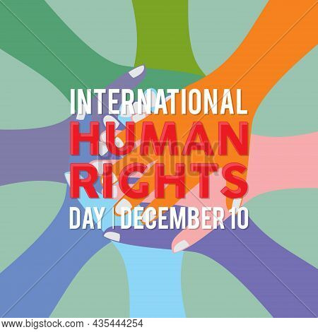 International Human Rights Day Illustration For Global Equality And Peace With Colorful People Hand,