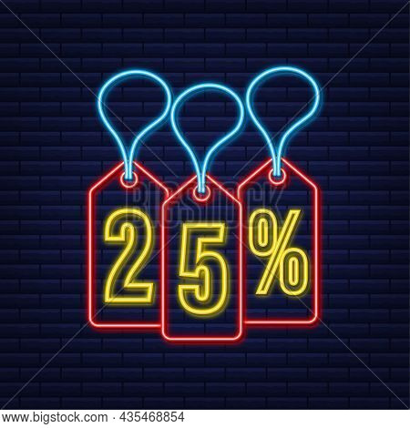 25 Percent Off Sale Discount Neon Tag. Discount Offer Price Tag. 25 Percent Discount Promotion Flat