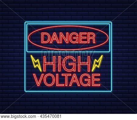Danger High Voltage Neon Sign. Danger Sign Board